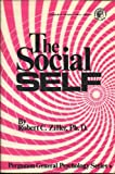 The Social Self, Ziller, Robert C., 0080172504