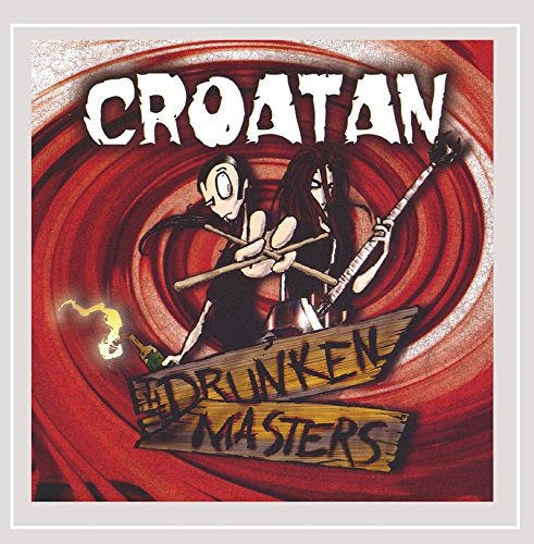 The Drunken Masters [Explicit] (Throw What You Know)