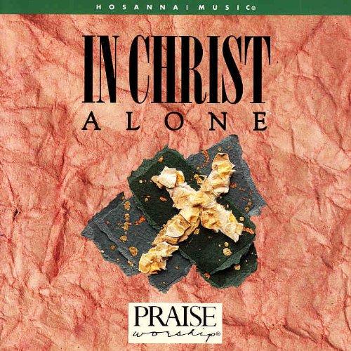 - In Christ Alone