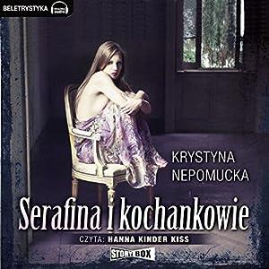 Serafina i kochankowie Hörbuch