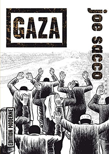 Gaza Taschenbuch – 1. August 2011 Joe Sacco Edition Moderne 3037310804 Comic