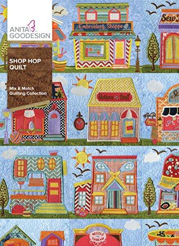 Anita Goodesign Embroidery Designs Shop Hop Quilt