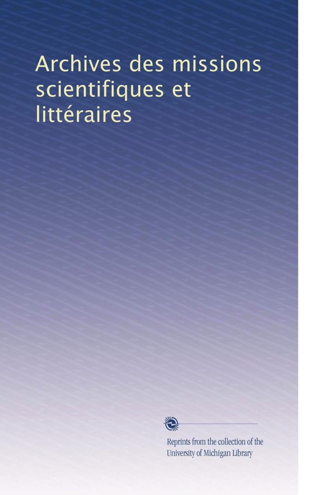 Download Archives des missions scientifiques et littéraires (Volume 22) (French Edition) pdf epub