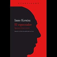 El espectador: Apuntes (1991-2001) (El Acantilado nº 416)