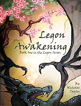 Legon Awakening: Book One in the Legon Series by [Taylor, Nicholas]