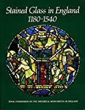 Stained Glass in England c.1180-c.1540