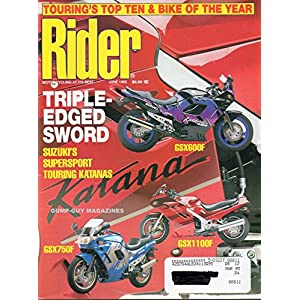 Rider Magazine June 1992 TOURING'S TOP TEN & BIKE OF THE YEAR Motorcycling At It's Best TRIPLE-EDGED SWORD: SUZUKI'S SUPERSPORT TOURING KATANAS GSX600F, GSX750F, GSX 1 100F
