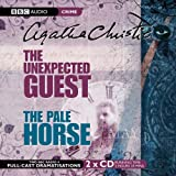 The Unexpected Guest & The Pale Horse: AND The Pale Horse (BBC Audio Crime)