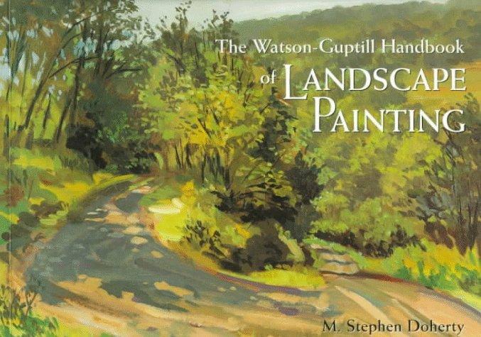 Watson-Guptill Handbook of Landscape Painting