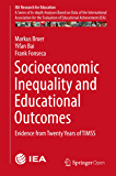 Socioeconomic Inequality and Educational Outcomes: Evidence from Twenty Years of TIMSS (IEA Research for Education Book 5)