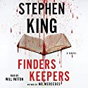 Finders Keepers: A Novel | Livre audio Auteur(s) : Stephen King Narrateur(s) : Will Patton