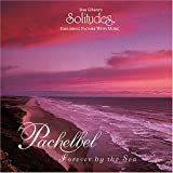 : Pachelbel: Forever By The Sea
