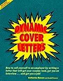Dynamic Cover Letters, Katherine Hansen, 0898156750