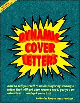 Dynamic Cover Letters Revised Katherine Hansen 9780898156751