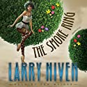 The Smoke Ring: The State Series, Book 3 Audiobook by Larry Niven Narrated by Tom Weiner