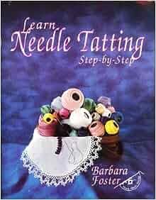 Needle Tatting Book 1 2 By Barbara Foster | eBay