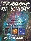 The International Encyclopedia of Astronomy, Patrick Moore, 0517561794