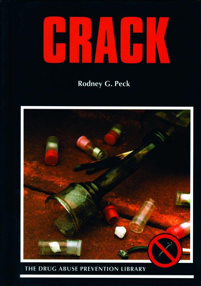 Read Online Crack (Drug Abuse Prevention Library) pdf epub