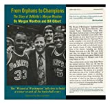 From Orphans to Champions, Morgan Wootten and Bill Gilbert, 0689110111