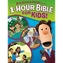 Buck Denver and Friends Present... 1-Hour Bible For Kids!