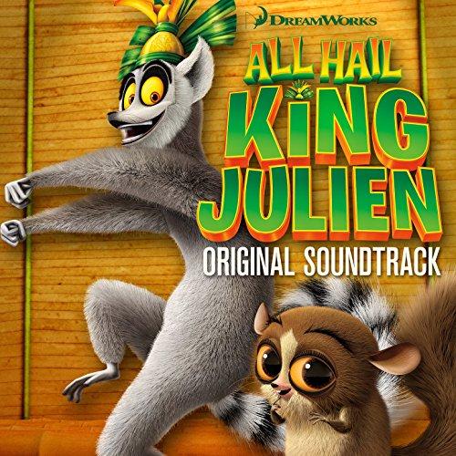 All Hail King Julien (2014) Movie Soundtrack