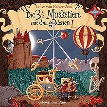 Die 3 ½ Musketiere mit dem goldenen L Hörbuch von Leuw von Katzenstein Gesprochen von: Leuw von Katzenstein