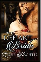 The Defiant Bride Kindle Edition