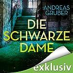 Die schwarze Dame (Peter Hogart 1) | Andreas Gruber