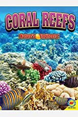 Coral Reefs (Nature's Engineers) Paperback