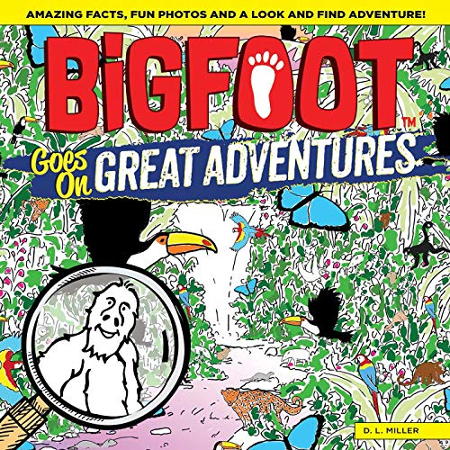 BigFoot Goes on Great Adventures: Amazing Facts, Fun Photos, and a Look-and-Find Adventure! (Happy Fox Books) Over 500 Hidden Items to Find in the Amazon Rainforest, the Himalayas, Madagascar, & More
