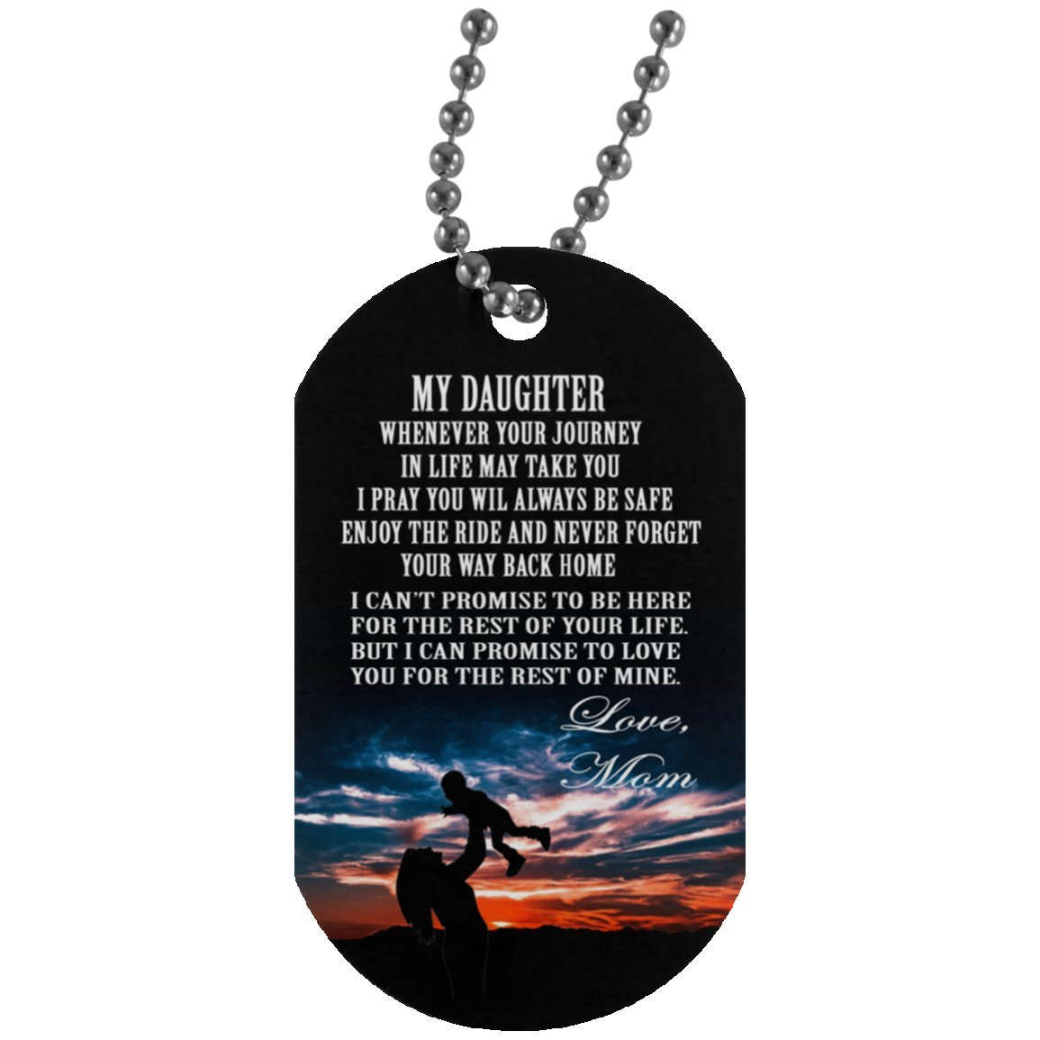 Mom to Daughter Dog tag Necklace -personalized Daughter necklace - Anniversary Gifts from Dad for teen Girls, Military inspired aluminum dog tag