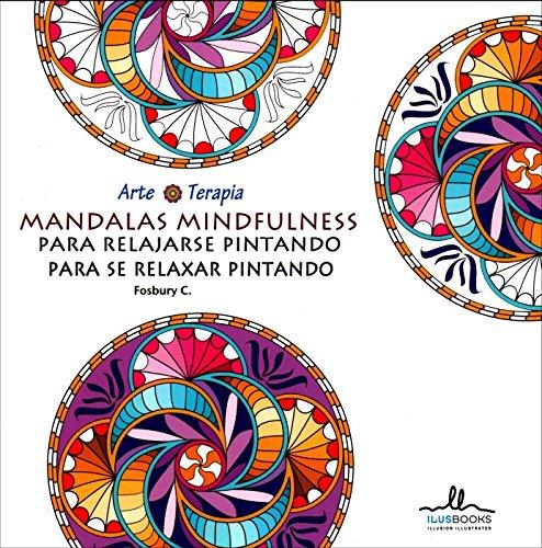 Descargar Libro Mandalas Mindfulness Para Relajarse Pintando C. Fosbury