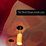 Wood Design Awards 2004, , 0929112520