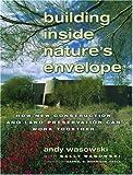 Building Inside Nature's Envelope: How New
