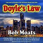 Doyle's Law: Arthur Doyle, P.I. Series, Book 1 | Bob Moats