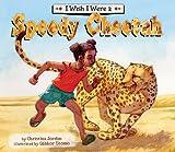 I Wish I Were a Speedy Cheetah