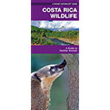 Costa Rica Wildlife: A Folding Pocket Guide to Familiar Species (A Pocket Naturalist Guide)