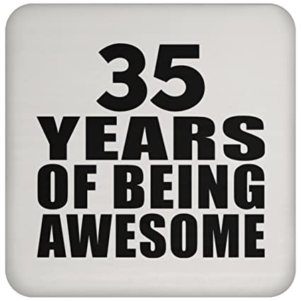 Birthday Gift Idea 35th 35 Years Of Being Awesome