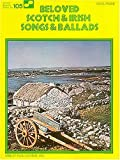 Beloved Scotch and Irish Songs and Ballads, , 0634003844