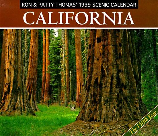 Cal 99 Ron & Patty Thomas' California Scenic Calendar