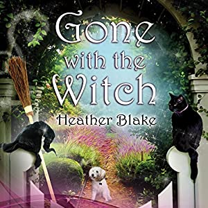 Gone with the Witch Audiobook