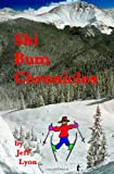 Ski Bum Chronicles, Jeff Lyon, 145657731X