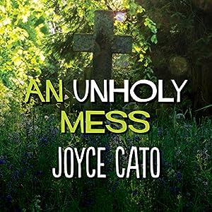 An Unholy Mess Audiobook