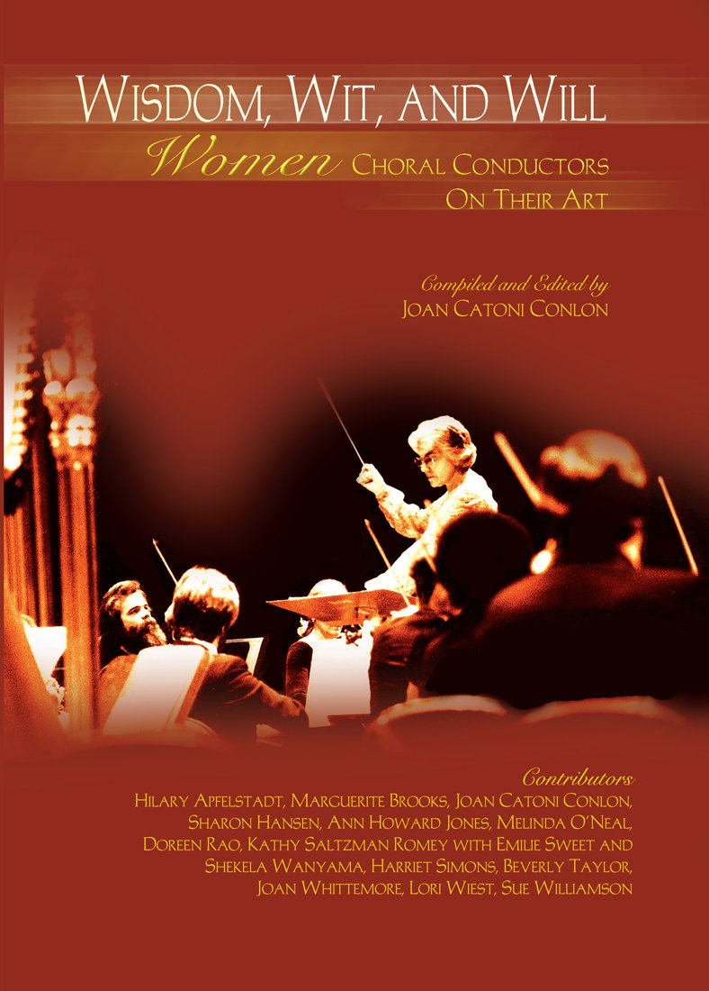 Download Wisdom, Wit, and Will:Women Choral Conductors on Their Art/G7590 PDF