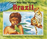Count Your Way Through Brazil, James Haskins and Kathleen Benson, 0876149719