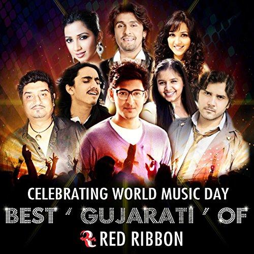 Celebrating World Music Day- Best Gujarati of Red -