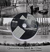 Quintette au bord de l'Oise d'Antoine Duhamel : Pour violon, violoncelle, contrebasse et piano (1CD audio)