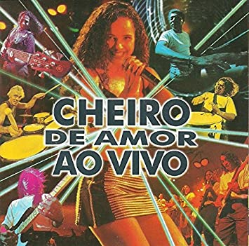 BANDA CHEIRO AMOR AO VIVO 1993 BAIXAR CD DE