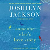 Someone Else's Love Story: A Novel | Joshilyn Jackson