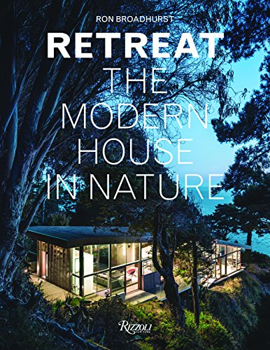 Cheap  Retreat: The Modern House in Nature